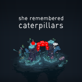 Game Review – She Remembered Caterpillars